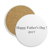 2017 Happy Father Day Festival Quote Ceramic Coaster Cup Mug Holder Absorbent Stone for Drinks 2pcs Gift