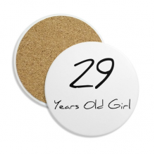 29 years old Girl Age Ceramic Coaster Cup Mug Holder Absorbent Stone for Drinks 2pcs Gift