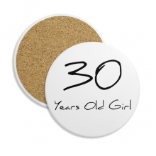 30 years old Girl Age Ceramic Coaster Cup Mug Holder Absorbent Stone for Drinks 2pcs Gift