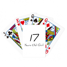 17 Years Old Girl Age Young Poker Playing Card Tabletop Board Game Gift