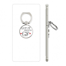 For BF Got It From My GF Boyfriend Cell Phone Ring Stand Holder Bracket Universal Smartphones Support Gift