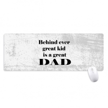 Behind Great Dad Father's Festival Quote Non-Slip Mousepad Large Extended Game Office titched Edges Computer Mat Gift