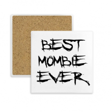 Best Mombie Ever Words Family Bless Square Coaster Cup Mug Holder Absorbent Stone for Drinks 2pcs Gift