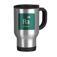Ra Radium Chemical Element Science Stainless Steel Travel Mug Beer Mugs With Handles 13oz Gift