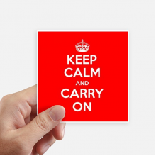 Quote Keep Calm And Carry On Red Square Stickers 10cm Wall Suitcase Laptop Motobike Decal 8pcs