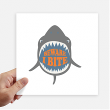 Beware I Bite Shark Illustrate Square Stickers 20cm Wall Suitcase Laptop Motobike Decal 4pcs