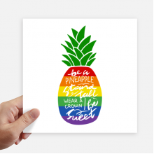 Pineapple Rainbow LGBT Flag Quote Square Stickers 20cm Wall Suitcase Laptop Motobike Decal 4pcs