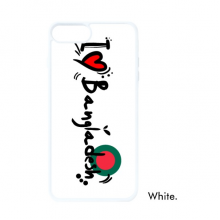 I Love Bangladesh Word Flag Love Heart Illustration For iPhone 7/8 Plus Cases White Phonecase Apple Cover Case Gift