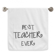 Best Teacher Ever Words Quotes Circlet White Towels Soft Towel Washcloth 13x29 Inch