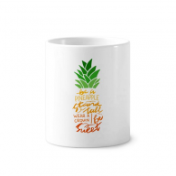 Be a Pineapple Stand Tall Quote Toothbrush Pen Holder Mug White Ceramic Cup 12oz