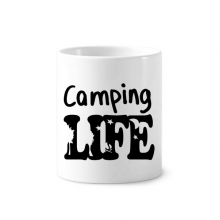 Camping Life Quote Toothbrush Pen Holder Mug White Ceramic Cup 12oz