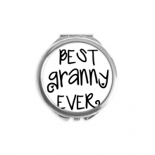 Best Granny Ever Quotes Family Bless Round Compact Makeup Mirror Portable Cute Hand Pocket Mirrors Gift