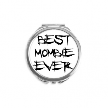 Best Mombie Ever Words Family Bless Round Compact Makeup Mirror Portable Cute Hand Pocket Mirrors Gift