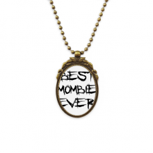 Best Mombie Ever Words Family Bless Antique Brass Necklace Vintage Pendant Jewelry Deluxe Gift