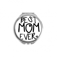 Best Mom Ever Words Mother's Day Round Compact Makeup Mirror Portable Cute Hand Pocket Mirrors Gift