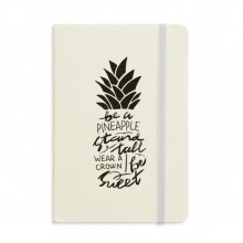 Be a Pineapple Stand Tall Sweet Quote Notebook Official Fabric Hard Cover Classic Journal Diary
