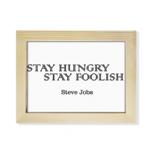 Quote From Steve Jobs Desktop Wooden Photo Frame Picture Art Painting 6x8 inch