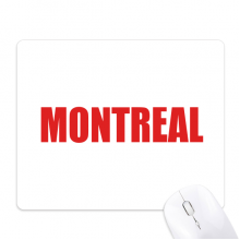 Montreal Canada City Red Mouse Pad Non-Slip Rubber Mousepad Game Office
