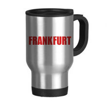 Frankfurt Germany City Red Travel Mug Stainless Steel Beer Mugs Handles 13oz
