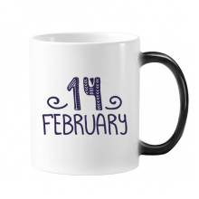 14 February Love Quote Handwrite Mug Changing Color Cup Morphing Heat Sensitive 12oz