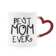 Best Mom Ever Words Mother's Day Morphing Mug Heat Sensitive Red Heart Cup