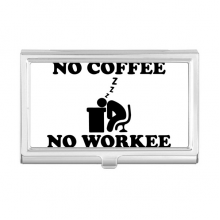 No Coffee No Workee Office Design Business Card Holder Case Wallet