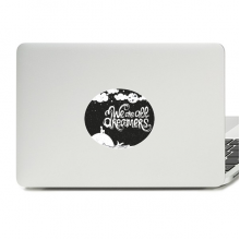 We Are Dreamers Black White Quote Vinyl Skin Laptop Sticker Notebook Decal
