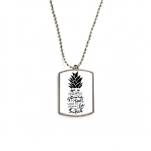 Be a Pineapple Stand Tall Sweet Quote Stainless Steel Dog Tag Pendant Necklace