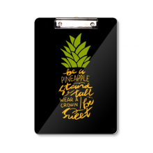 Be a Sweet Pineapple Fruit Quote Clipboard Folder Writing Pad Backing Plate A4