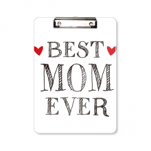 Best mom ever Quote Loved ones Clipboard Folder Writing Pad Backing Plate A4
